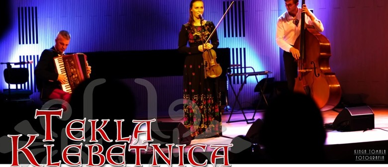 Folk Cross-Over Concert: Tekla Klebetnica from Poland