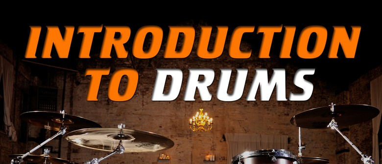 Intro to Drums - School Holiday Course