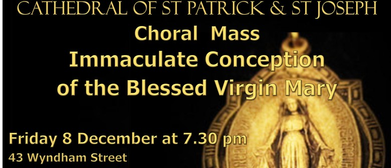 Choral Mass for The Feast of The Immaculate Conception