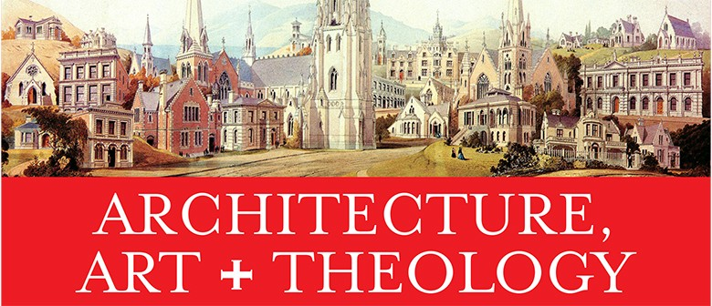 Lecture: Architecture, Art and Theology