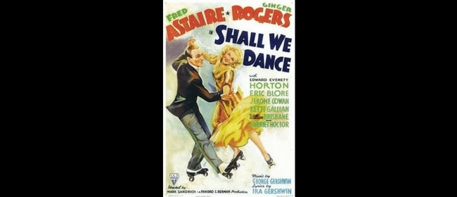 Globe Movie - Shall We Dance (G,1937) - ADF18