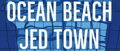 Ocean Beach Single Release With Jed Town and Lost Demos