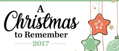 A Christmas to Remember 2017