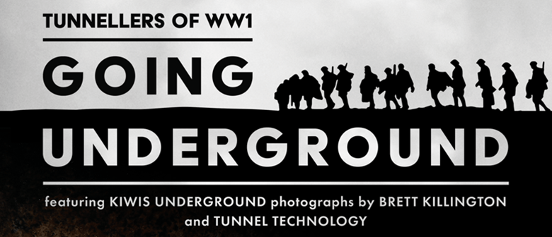 Going Underground: Tunnellers of WWI