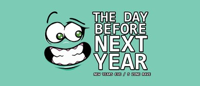 The Day Before Next Year (NYE Rqve)