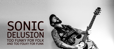 Sonic Delusion NZ South Island Tour 2018