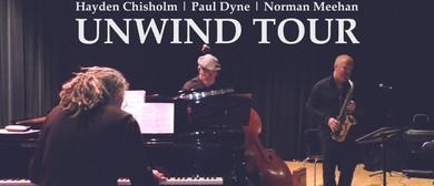 Hayden Chisholm, Paul Dyne, Norman Meehan – Unwind Tour