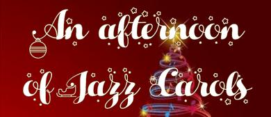 An Afternoon of Jazz Carols