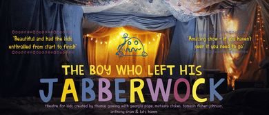 The Boy Who Left His Jabberwock