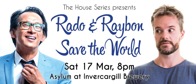 Rado & Raybon Save the World