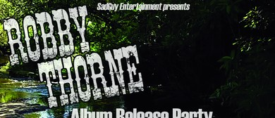 Robby Thorne Album Release Party