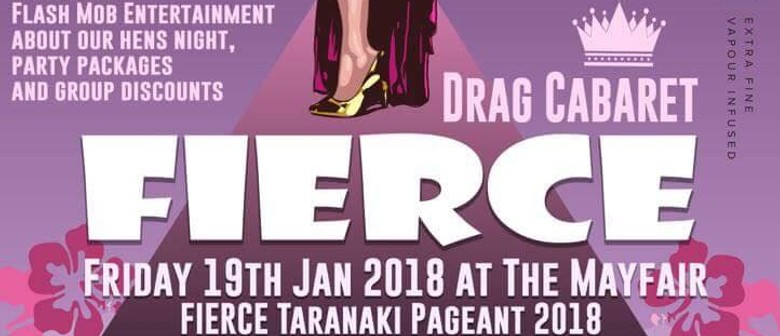 Fierce Taranaki Drag Pageant 2018