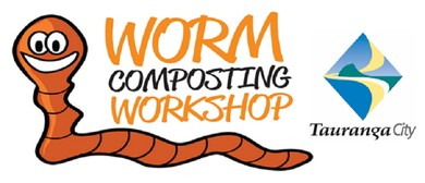 Tauranga Worm Composting Workshop