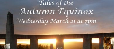 Tales of The Autumn Equinox