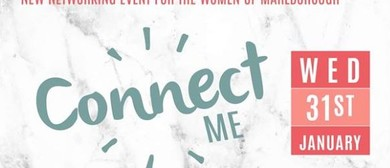 Connect Me - Networking Event for The Women of Marlborough