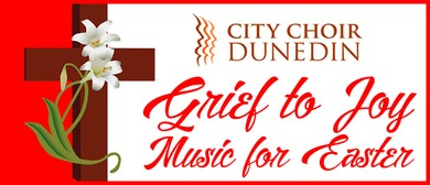 Grief to Joy: Music for Easter