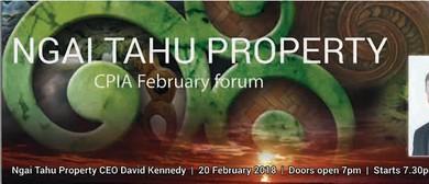 CPIA February Forum - Ngai Tahu Property