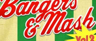 Bangers & Mash (Vol 2) with Mark Pickering & Paul Ballard