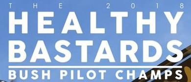 The 6th Annual Healthy Bastards Bush Pilot Champs