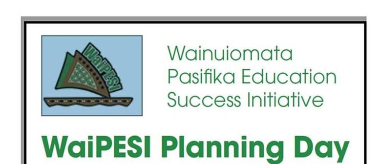 WaiPESI Planning Day