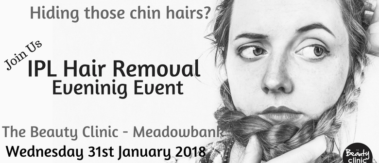 IPL Hair Removal Event Evening