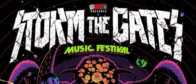 Storm The Gates - Music Festival