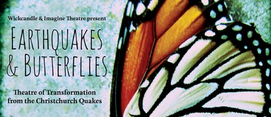 Earthquakes & Butterflies - 7th Anniversary Theatre Event