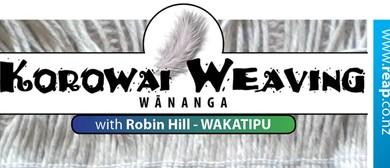 Korowai Weaving - Advanced Tips & Techniques