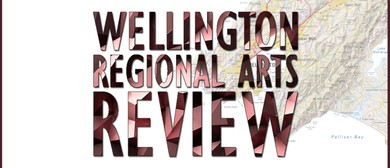 Wellington Regional Arts Review Exhibition