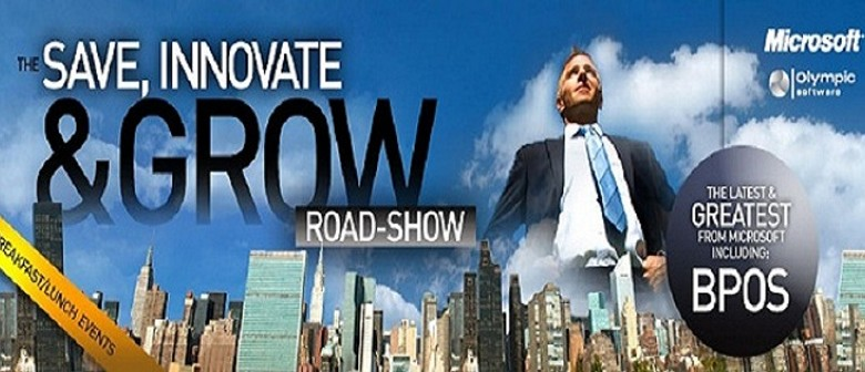 Save, Innovate & Grow Road-show