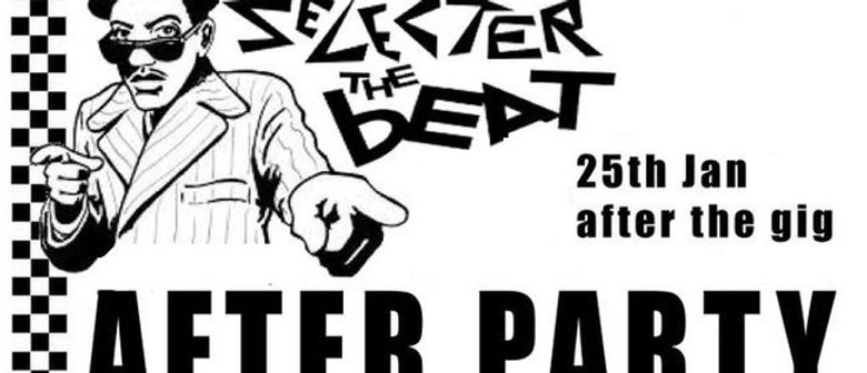 The Selecter & The Beat Afterparty