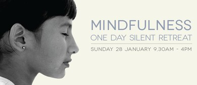 Mindfulness - One Day Guided Silent Retreat