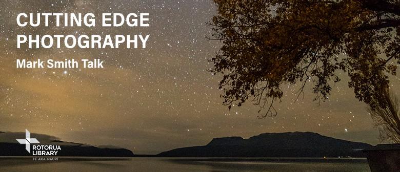 Cutting Edge Photography - Mark Smith Talk