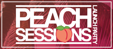 Peach Session Launch Party