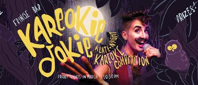 Kareokie Dokie! Late-Night at The Fringe Bar