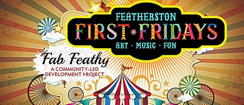 Featherston 1st Fridays: A Fab Feathy Fiesta
