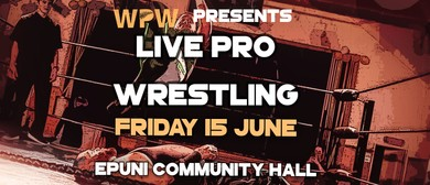 NZWPW presents: Friday Night Live Pro Wrestling