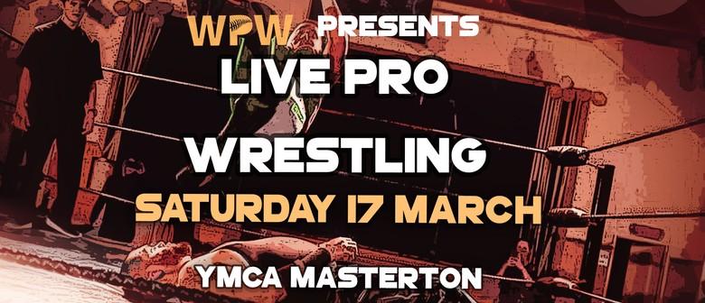 NZWPW presents: Masterton Meltdown! Live Pro Wrestling