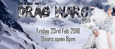 Kita and Anita's Drag Wars 2018 - February Edition