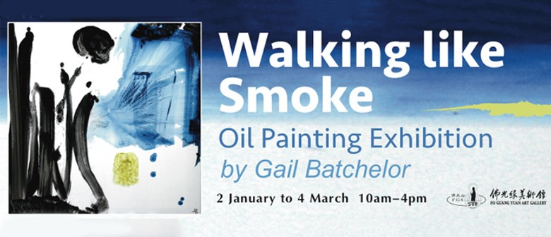 Walking Like Smoke Oil Painting Exhibition by Gail Batchelor
