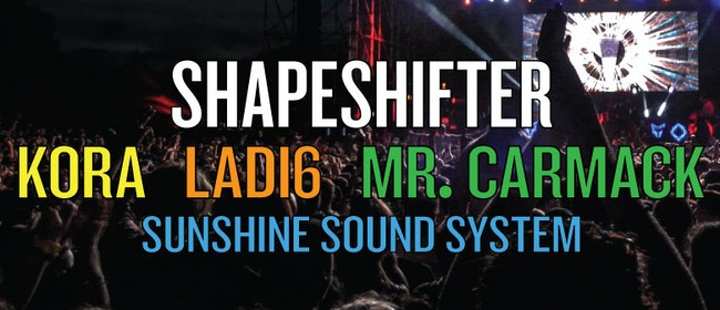Shapeshifter with Kora, Ladi6, Mr.Carmack & Sunshine Sound