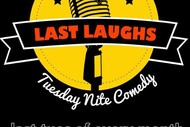 Image for event: Last Laughs Tuesday Nite Comedy