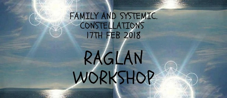 Raglan Family Constellation Workshop