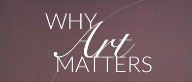 Why Art Matters, Part One: Education