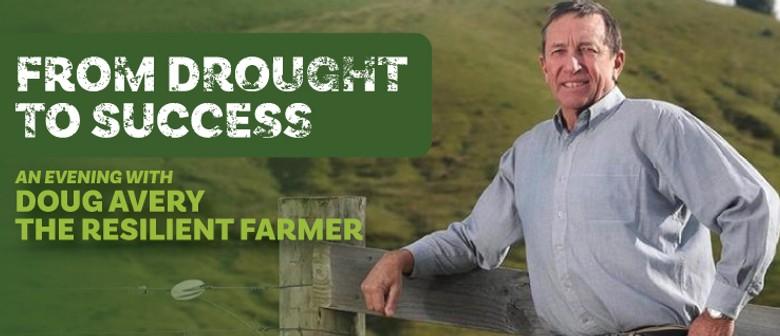 An Evening with Doug Avery - The Resilient Farmer