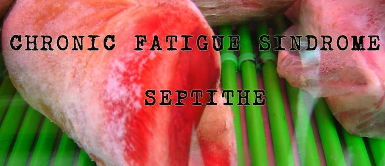 Chronic Fatigue Sindrome & (Septithe)