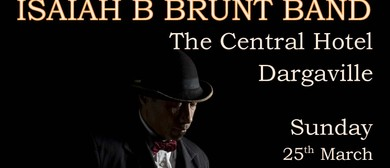 Isaiah B Brunt Band Blues Extravaganza