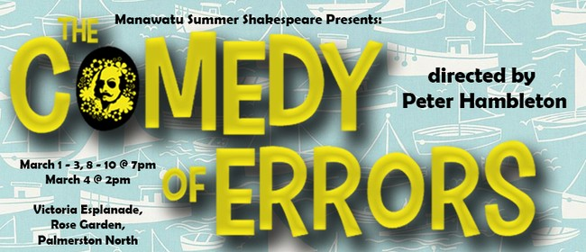 Manawatu Summer Shakespeare - The Comedy of Errors