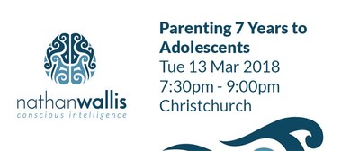 Nathan Wallis - Parenting 7 Years to Adolescents