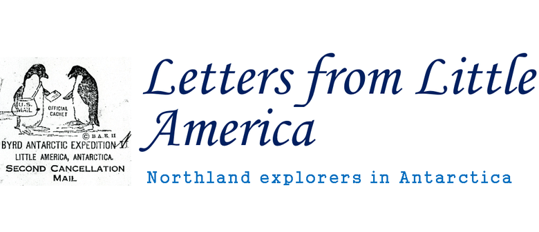 Letters from Little America - Northland Antartica Explorers